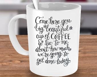 Funny Coffee Mug - Coffee Mug - Love of Coffee
