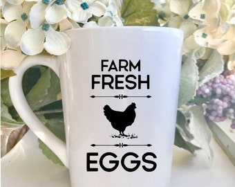 Farm fresh eggs, Farmhouse mug, farm mug, country mug, mommy mug, kitchen mug, from the farm, rustic mug, cozy mug