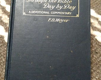 1916 Through the Bible Day by Day Commentary