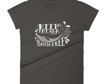 Keep The Sea Plastic Free T Shirt Women's Save The Oceans Ocean Conservation Whale Tee