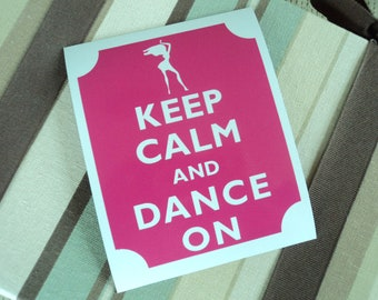 Keep calm dance on fridge magnet
