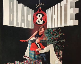 1962 Black and White Scotch-The Scotch with character-Distilled and bottled in Scotland