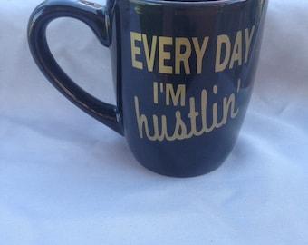 Every Day I'm Hustlin', Boss Babe Coffee Mug