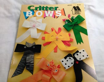 Annie's Attic Critter Bows/Crafting Booklet/13 Critters On 6 Pages Of Pictures And Instructions (W)