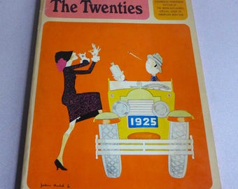 Special Issue: The Twenties - 1920s History - American Heritage Magazine of History Essandess Paperback, August 1965 Volume XVI, Number 5