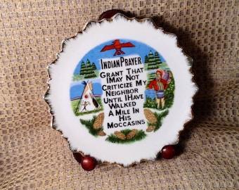 "Indian Prayer Decorative Plate - Native American Indian Souvenir, Hanging Decor - Don't Criticize... Walk in His Moccasins -  7"" Diameter"