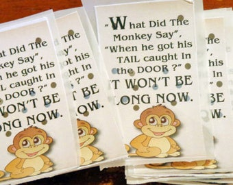 What did the monkey Say, When the got his TAIL caught in the door? | STICKERS ready to peel small- 1pc