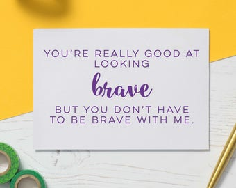 Bravery Card: Chemo Card, Cancer Card, Illness Gift, Empathy Gift, Friendship Card, Difficult Time, Cards for Illness, Get Well Soon
