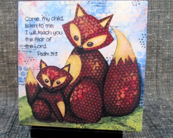 Come My Child - Foxes, Scripture Art Print on Easel, Wood Mounted Print, Print of Mixed Media Painting, Christian Art, 4x4
