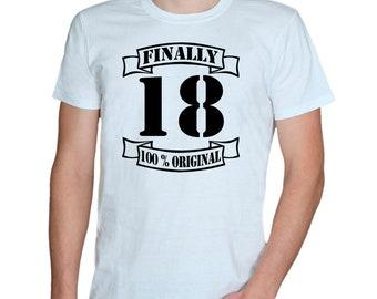 18th.birthday * Finally 18 , 100% original * Men's/Women's T-shirts