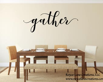 Gather Wall Decal/ Gather Decal/Gather Wall Decor/Gather Decor/Dining Room Decal/Kitchen Decal/Dining Room Decor/Thanksgiving Decal