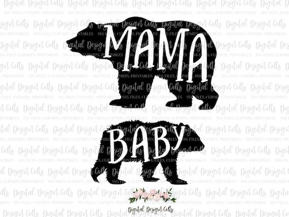Mama Bear Baby Bear Svg Png Cutting File Mama Bear Baby