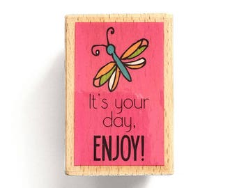 It's Your Day, ENJOY! - Rubber Stamp - Etsy Shop, Logo, Greeting Cards, Branding, Packaging, Invitations, Party, Favors, Wedding Gifts