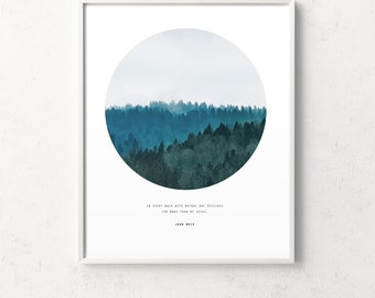 Forest prints, forest circle, forest art, John Muir quote, trees, circle print, landscape art, nature wall art, forest quote, nature photo