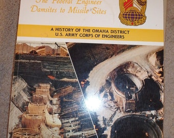 1984 - A History of the Omaha District U.S. Corps of engineers-280 pages