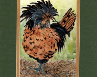 Her Name was Lola original matted painting of Polish Top Hat Hen