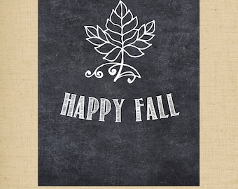 Happy Fall Chalkboard Printable - 5x7 printable holiday decor - Fall Print - Instant Download