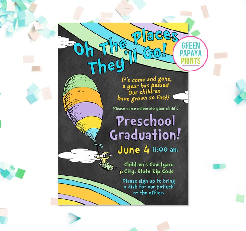 Oh The Places You Ll Go Graduation Invitation Printable