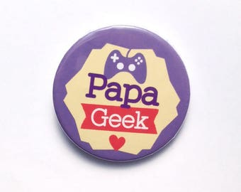 Gift for Dad geek 38 mm badge