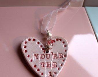 You're the One Pottery Heart, Wedding Day, Bride, Groom, Anniversary, I Love You Heart, Engagement, Celebration, Congratulations, Love.