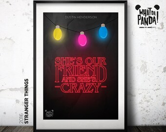 Stranger Things - She's our friend and she's is crazy!