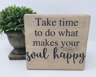 Soul Happy Block, Wood Block, Wood Sign