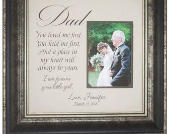 Father of the Bride Gift from Daughter, I Loved You First, Wedding Gift for Dad, father daughter gift for wedding, 16x16