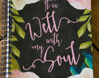 Spiral Bound Notebook | It Is Well with My Soul | Softcover Notebook | Floral | Spiral Journal | Back to School | Gift | Scripture Notebook