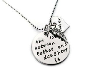 "SALE: Sympathy FATHER & Daughter Necklace ""The love between a father and daughter is forever"" hand stamped with angel wing"