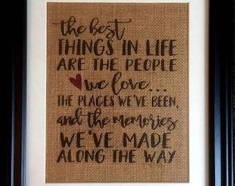 Best Things in Life Quote - Burlap Print