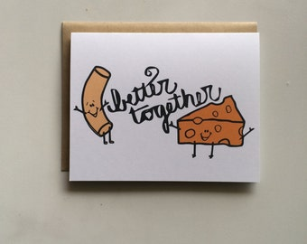 Better Together Card- Mac and Cheese Card- Hand Lettered Card- Love Card- Cute Card- Anniversary Card- Hand Illustrated Card