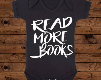 Read More Books, Book Lover Gift, Reading Mum Birthday, New Baby Present, Baby Shower Idea, Feminist Book Bodysuit, Feminism Reading Shirt