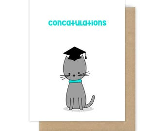 Funny Graduation Card Congratulations Congrats Grad Graduate Cat Pun Concatulations Fun Cute Handmade Greeting Cards For Friend Him Her