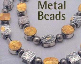 Book - Making Metal Beads (BK5221) **CLOSEOUT**