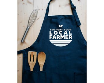 Men's Apron, Support Your Local Farmer, Apron, Farmer, Grilling Apron, Mens Gift, Farmer Gift, Aprons, Gardening, Garden, BBQ, Kitchen