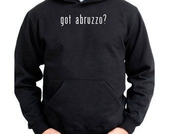 Got Abruzzo? Hoodie