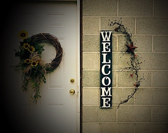 Welcome sign! porch signs vertical welcome sign. Front porch signs. Signs for the porch. Rustic signs. Distressed signs. rustic welcome sign