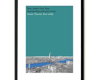 Sweet Thames Slow Softly Ewan MacColl inspired London Art Print