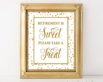 Retirement is Sweet Please Take a Treat Sign, White & Gold Glitter Retirement Party Sign, 8x10 inch, INSTANT PRINTABLE