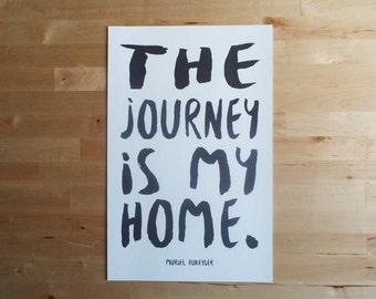 11x17 Black and White Wanderlust Art Quote // Wall Art // Quote Poster // Quote Print // Minimalist // The Journey is My Home