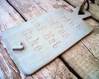 SALE:- Ceramic novelty hanging board. Home decor, gift idea, kitchen decor, birthday, pottery, stoneware pottery