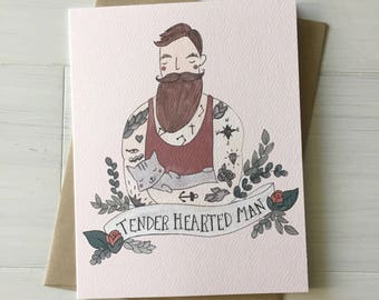 Tender Hearted Man - love card, anniversary card, i love you card, card for sweetheart, card for him, card for boyfriend, valentines day
