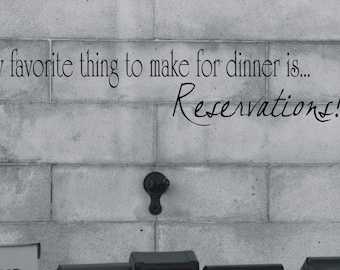My favorite thing to make for dinner reservations decal