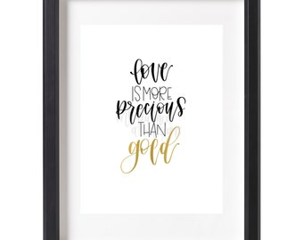 Love is precious quote, Chris Stapleton quote, print, gold, digital download PDF