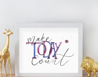 Make Today Count - Art Print