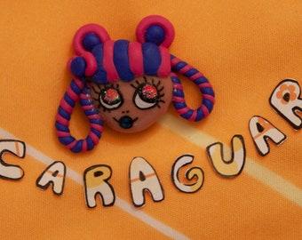 Caraguar -Brooch (Moody Mascots)