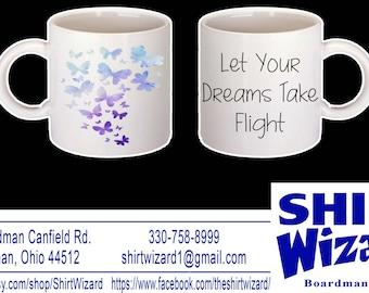 Let Your Dreams Take Flight Butterfly Mug
