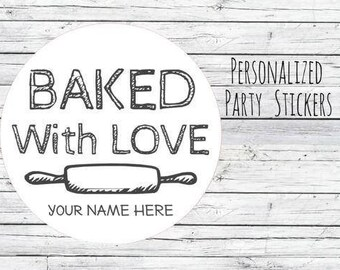 Baked with Love Personalized Baking Labels or Tags Stickers Favors, Made with Love, Baked with Love, Homemade Box Labels