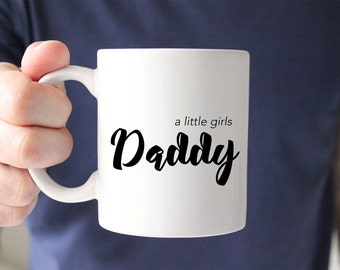 New Dad Gift - Daddy Mug - Gift from Daughter - Fathers Day Mug - Fathers Day Gift - Gift for Dad - Coffee Mug Quote