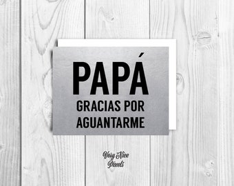 Papa Gracias Por Aguantarme Greeting Card | Happy Father's Day | Spanish Card